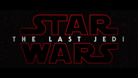 《星球大战8》(Star Wars: The Last Jedi)官方预告片