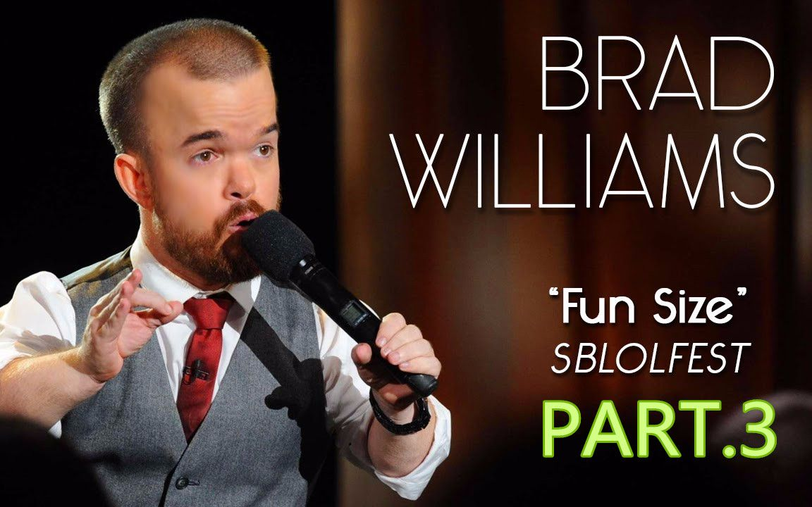 """3.""""只需一招 百分之百有效"""" Brad Williams-2015 Fun Size"""
