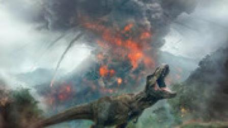 恐龙疯起来比火山爆发更可怕,《侏罗纪世界2》最新预告!